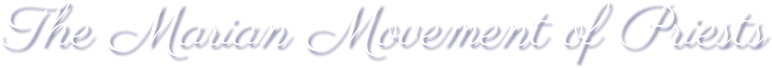 The Marian Movement of Priests logo text