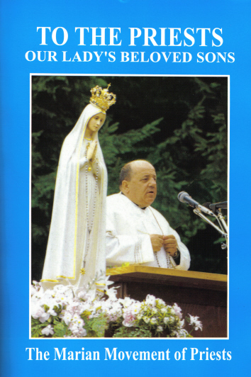 """""""To The Priests Our Lady's Beloved Sons"""" publication by The Marian Movement of Priests"""